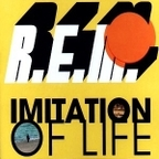 REM - Imitation Of Life