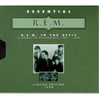 REM - In The Attic · Alternative Recordings 1985–1989