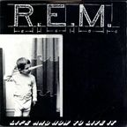 REM - Life And How To Live It