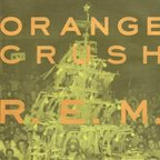 REM - Orange Crush