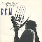REM - S. Central Rain (I'm Sorry)