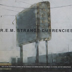 REM - Strange Currencies