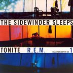 REM - The Sidewinder Sleeps Tonite