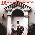 Renaissance - The Other Woman