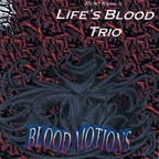 Rent Romus' Life's Blood Trio - Blood Motions