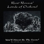 Rent Romus' Lords Of Outland - You'll Never Be The Same!