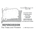 Repercussion - The Trees And Flowers