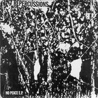 Repercussions - No Peace e.p.