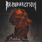 Resurrection - Mistaken For Dead