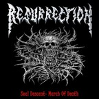 Resurrection - Soul Descent · March Of Death
