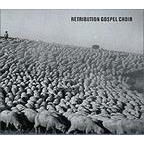 Retribution Gospel Choir - s/t
