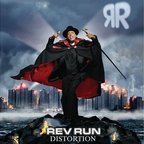 Rev Run - Distortion