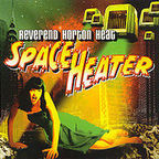 Reverend Horton Heat - Space Heater