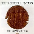Revolting Cocks - Beers, Steers + Queers · The Compact Disc