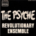 Revolutionary Ensemble - The Psyche