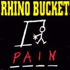Rhino Bucket - Pain