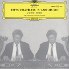 Rhys Chatham - Piano Music · Echo Solo