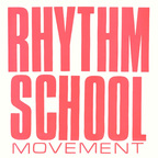 Rhythm School - Movement