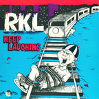 Rich Kids On LSD - Keep Laughing