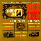 Richard And Jim - Folk Songs And Country Sounds
