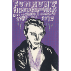 Richard Hell And The Voidoids - Funhunt · Live At CBGB's & Max's · 1978 And 1979