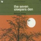 Richard James - The Seven Sleepers Den