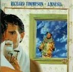 Richard Thompson - Amnesia