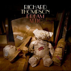 Richard Thompson - Dream Attic