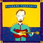 Richard Thompson - Rumor And Sigh