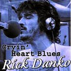 Rick Danko - Cryin' Heart Blues