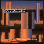 Rick Manwiller - ...Another Fine Mesozoic