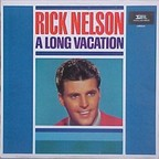 Rick Nelson - A Long Vacation
