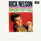 Rick Nelson - Rick Nelson Sings For You