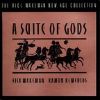 Rick Wakeman · Ramon Remedios - A Suite Of Gods