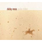 Ricky Ross - Pale Rider