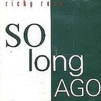 Ricky Ross - So Long Ago