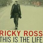 Ricky Ross - This Is The Life