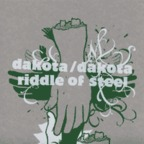 Riddle Of Steel - Dakota/Dakota