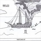 Rifles - Sketches EP