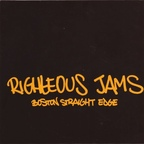Righteous Jams - Boston Straight Edge