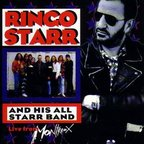 Ringo Starr And His All Starr Band - Volume 2 · Live From Montreux
