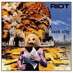 Riot (US 2) - Rock City