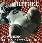 Rituel - New Music For A New America