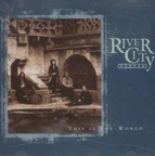 River City People - This Is The World