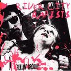 River City Rapists - Feelin' Groovy