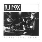 RJ Fox - Retrospective Dreams