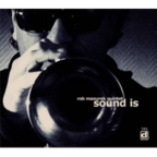 Rob Mazurek Quintet - Sound Is