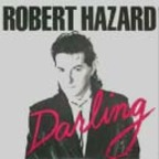 Robert Hazard - Darling