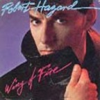 Robert Hazard - Wing Of Fire