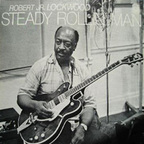 Robert Jr. Lockwood - Steady Rollin' Man
